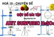Bài tập về Axit Sunfuric H2SO4 (loãng, đặc nóng) có lời giải và đáp án - hóa lớp 10